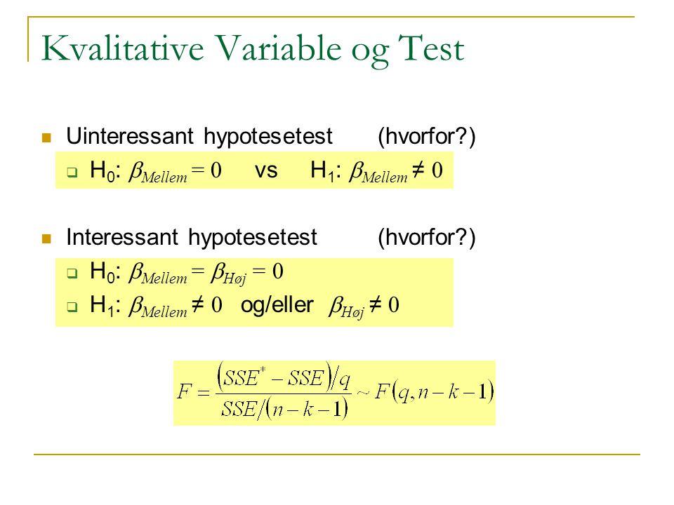 Kvalitative Variable og Test
