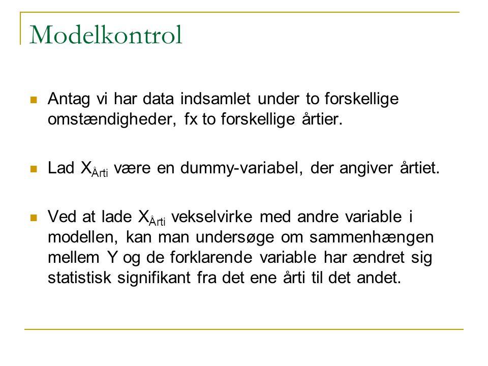 Modelkontrol Antag vi har data indsamlet under to forskellige omstændigheder, fx to forskellige årtier.