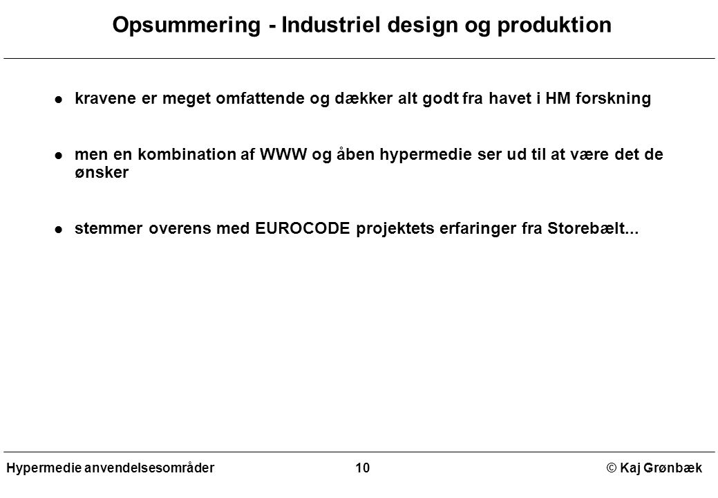 Opsummering - Industriel design og produktion