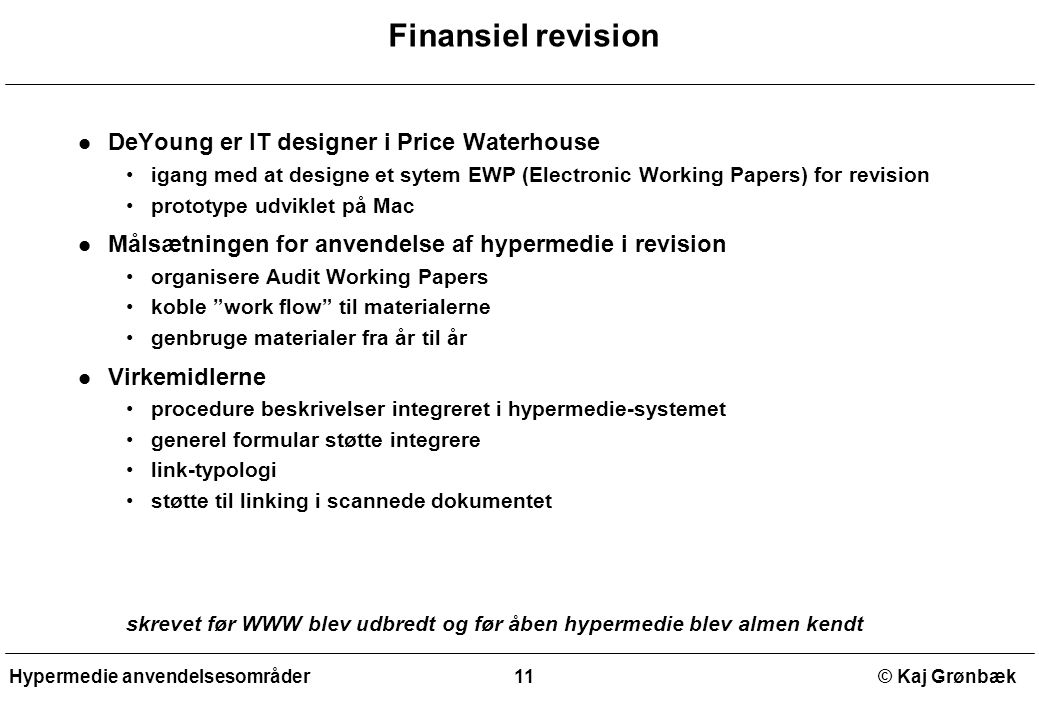 Finansiel revision DeYoung er IT designer i Price Waterhouse