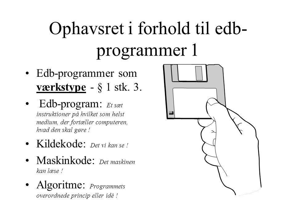 Ophavsret i forhold til edb-programmer 1