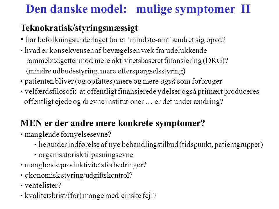 Den danske model: mulige symptomer II