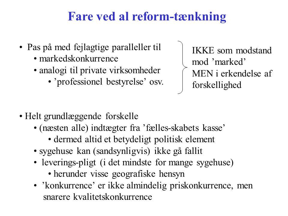 Fare ved al reform-tænkning