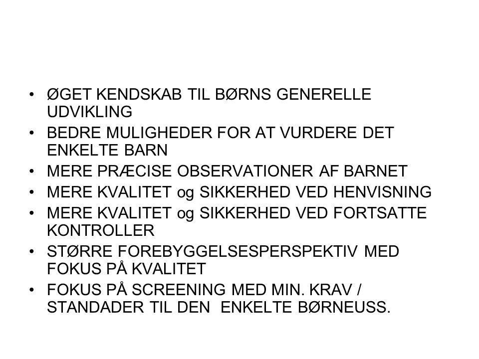 ØGET KENDSKAB TIL BØRNS GENERELLE UDVIKLING