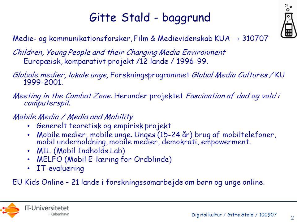 Gitte Stald - baggrund Medie- og kommunikationsforsker, Film & Medievidenskab KUA → 310707.
