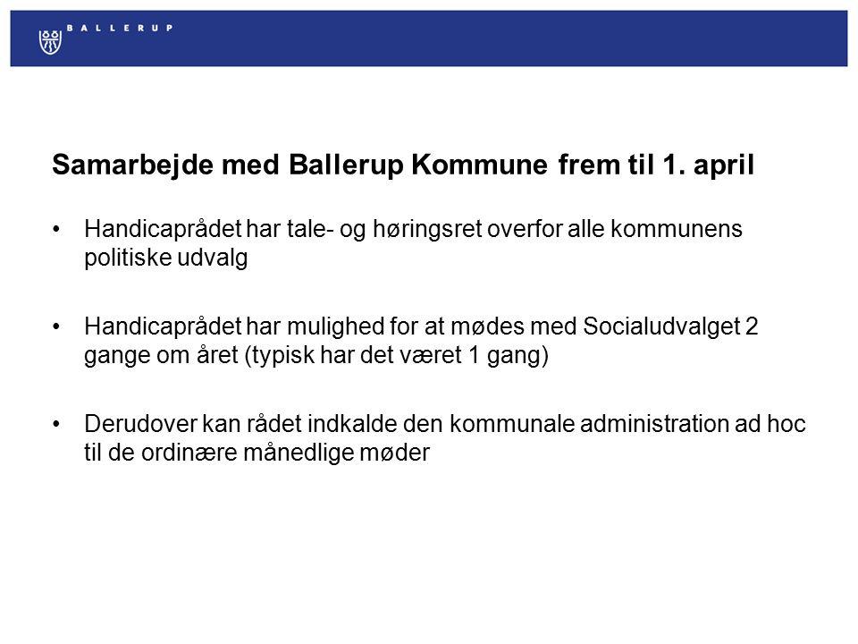 Samarbejde med Ballerup Kommune frem til 1. april