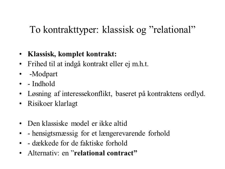 To kontrakttyper: klassisk og relational