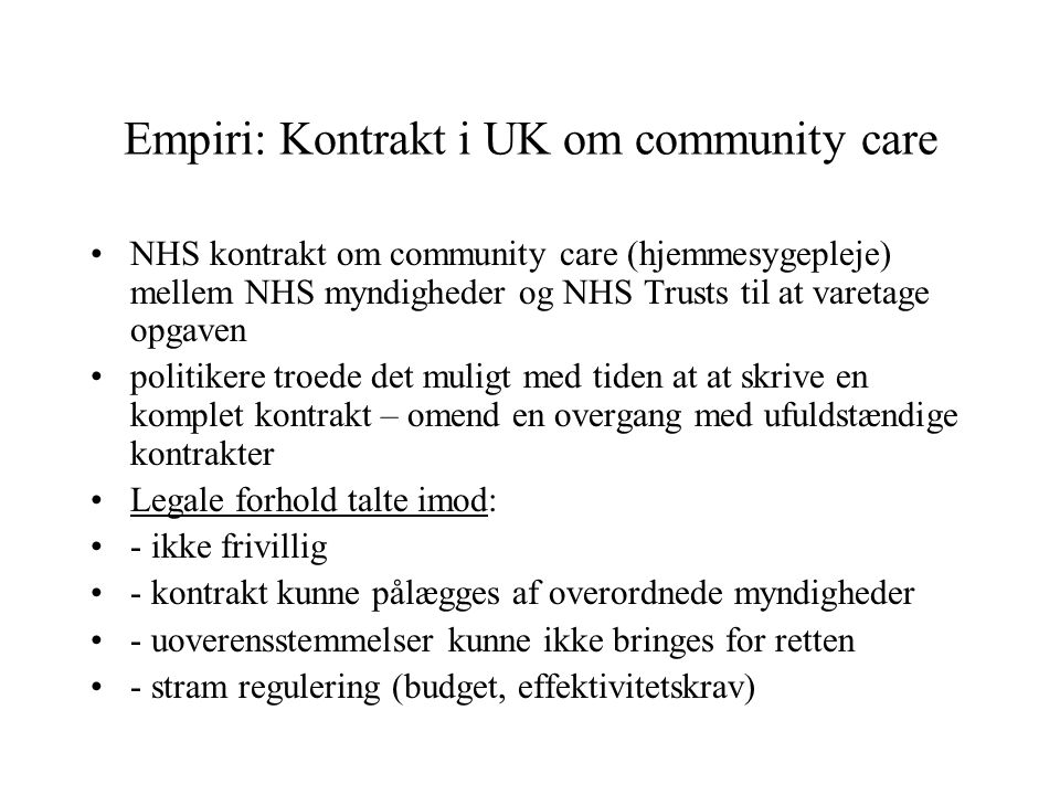 Empiri: Kontrakt i UK om community care