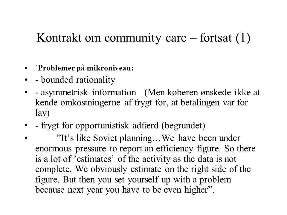 Kontrakt om community care – fortsat (1)