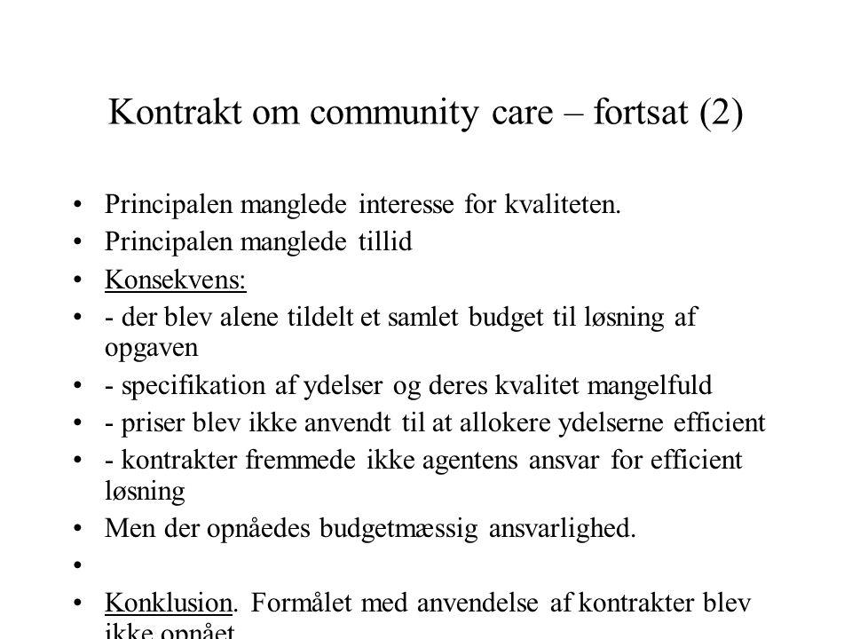 Kontrakt om community care – fortsat (2)