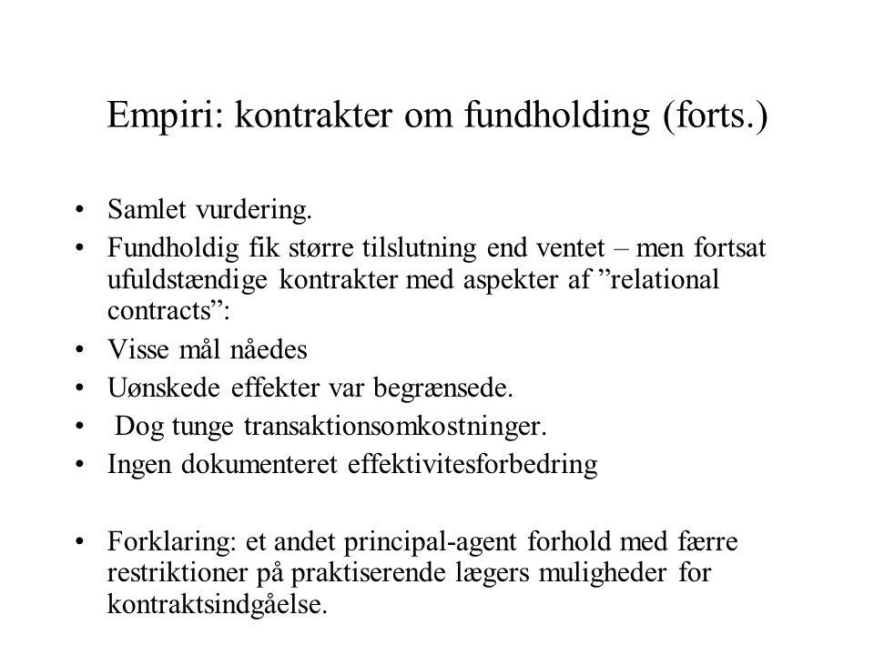 Empiri: kontrakter om fundholding (forts.)