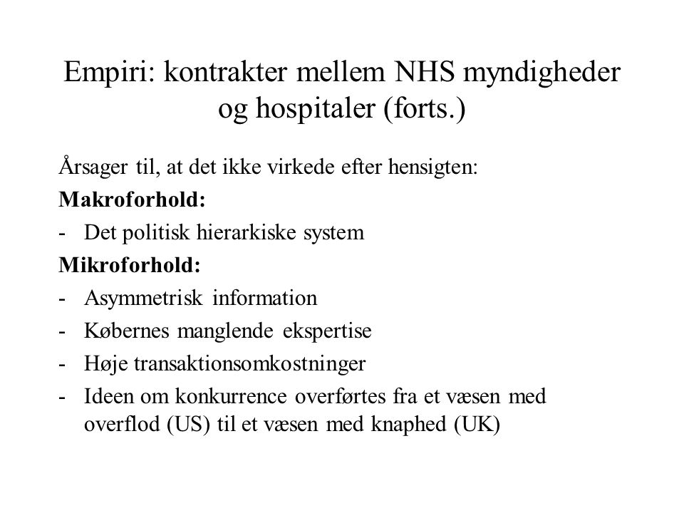Empiri: kontrakter mellem NHS myndigheder og hospitaler (forts.)