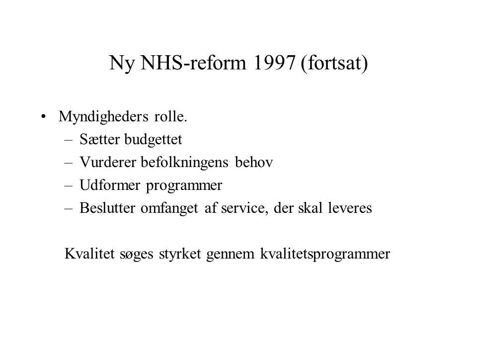 Ny NHS-reform 1997 (fortsat)