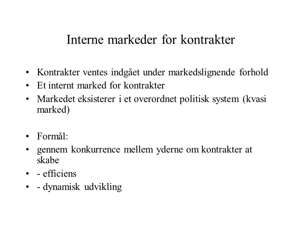 Interne markeder for kontrakter