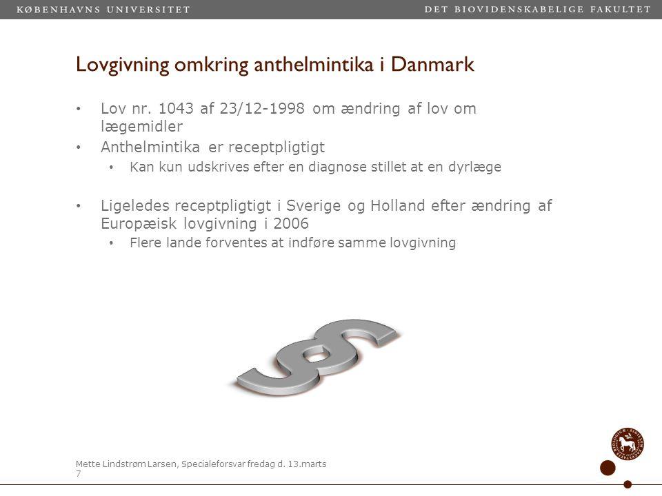 Lovgivning omkring anthelmintika i Danmark