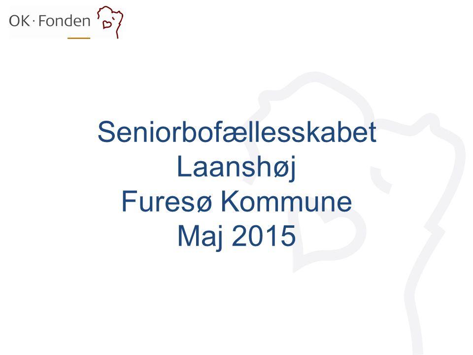 Seniorbofællesskabet Laanshøj Furesø Kommune Maj 2015
