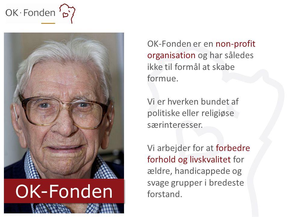 OK-Fonden er en non-profit organisation og har således ikke til formål at skabe formue.