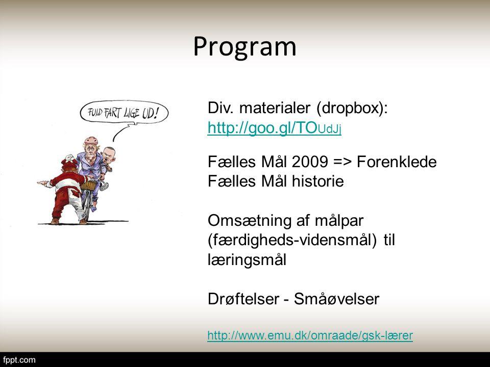 Program Div. materialer (dropbox): http://goo.gl/TOUdJj