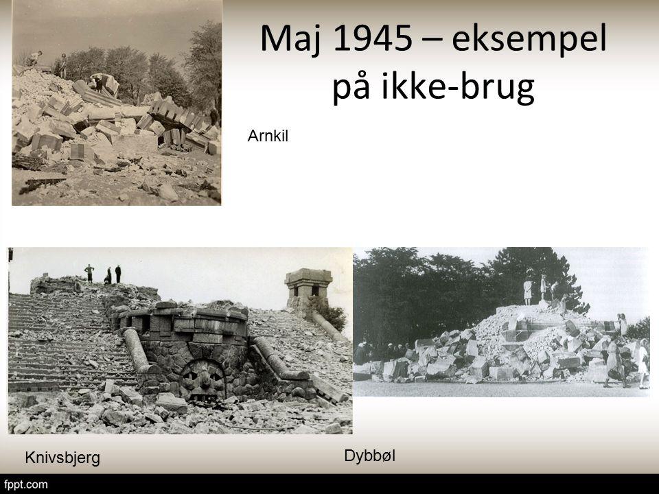 Maj 1945 – eksempel på ikke-brug
