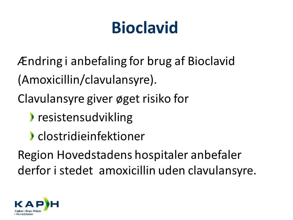 Bioclavid Ændring i anbefaling for brug af Bioclavid