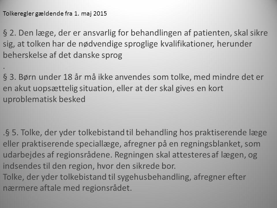 Tolkeregler gældende fra 1. maj 2015