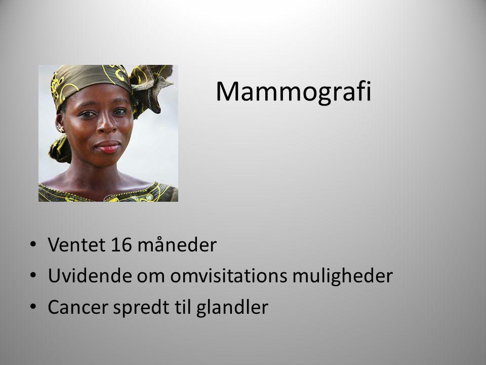 Mammografi Ventet 16 måneder Uvidende om omvisitations muligheder