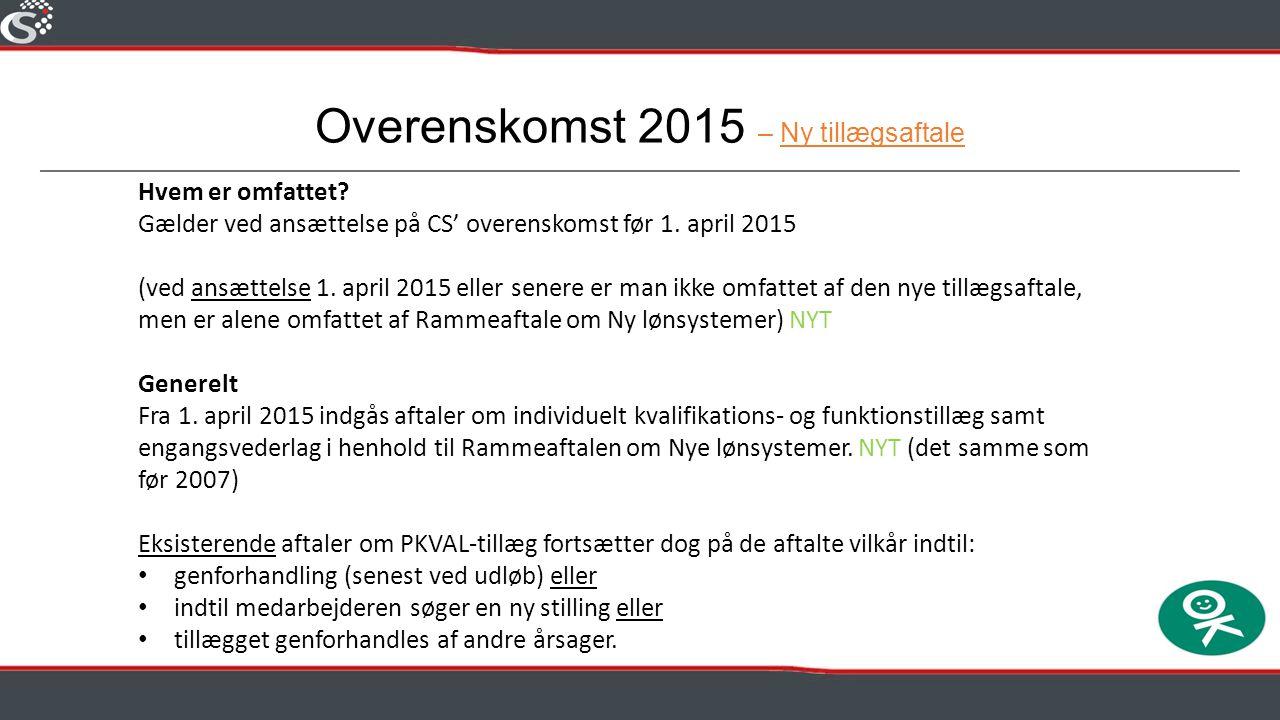 Overenskomst 2015 – Ny tillægsaftale