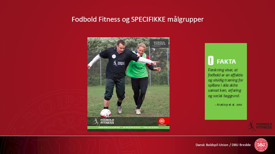 Fodbold Fitness og SPECIFIKKE målgrupper