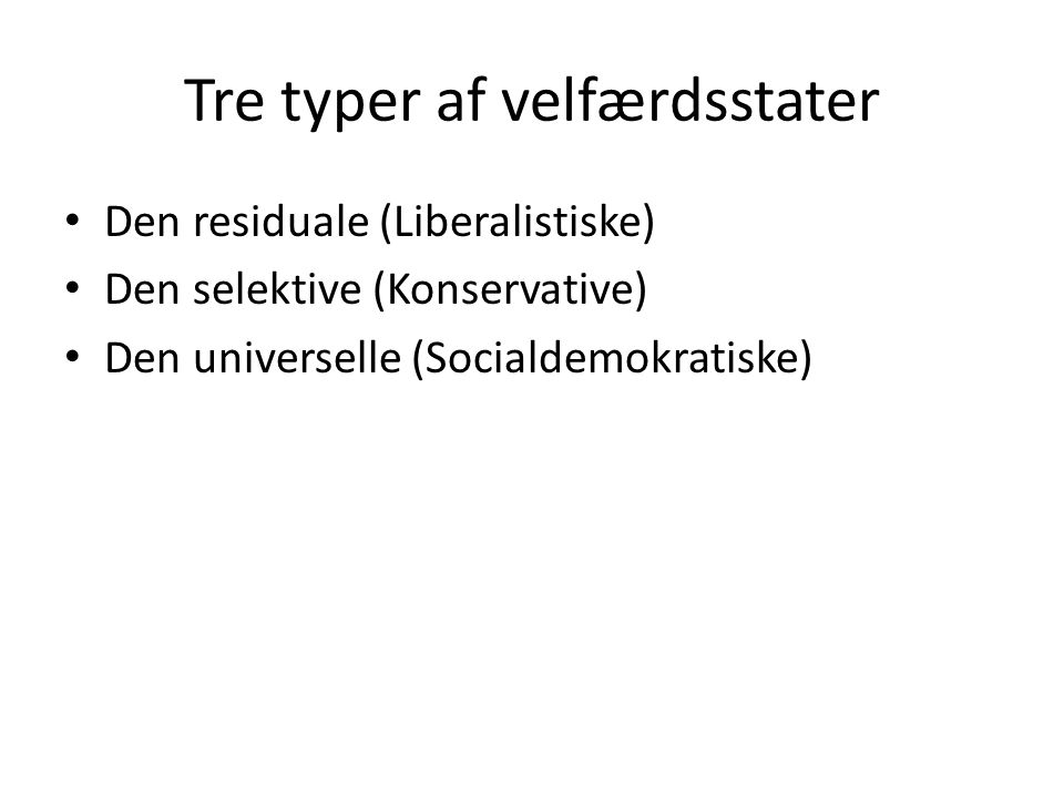 Tre typer af velfærdsstater
