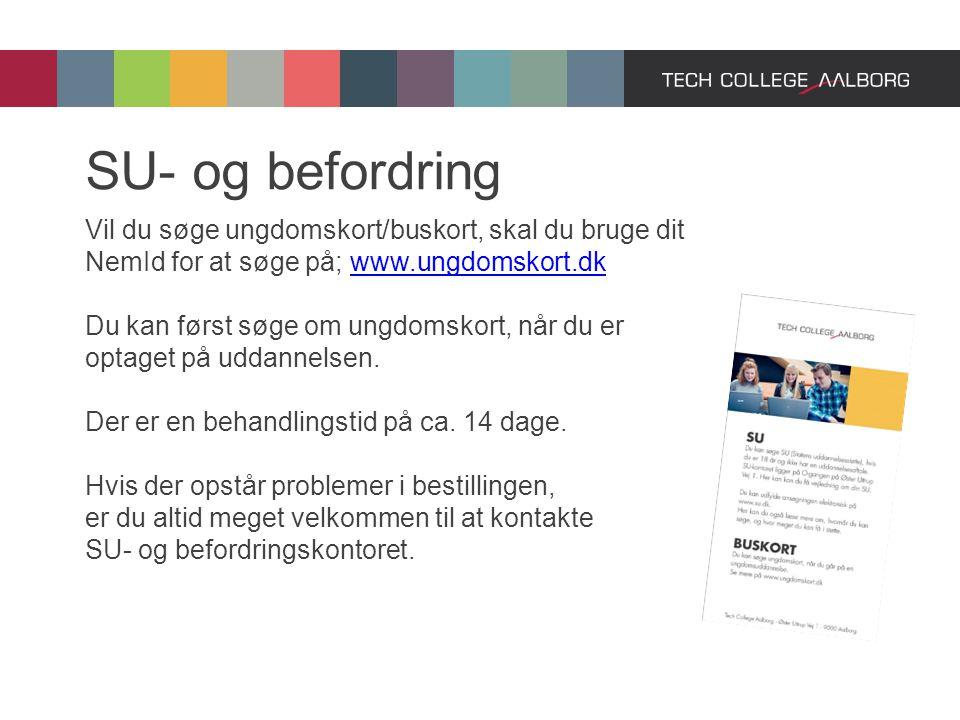 SU- og befordring Vil du søge ungdomskort/buskort, skal du bruge dit NemId for at søge på; www.ungdomskort.dk.