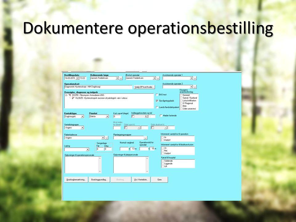 Dokumentere operationsbestilling
