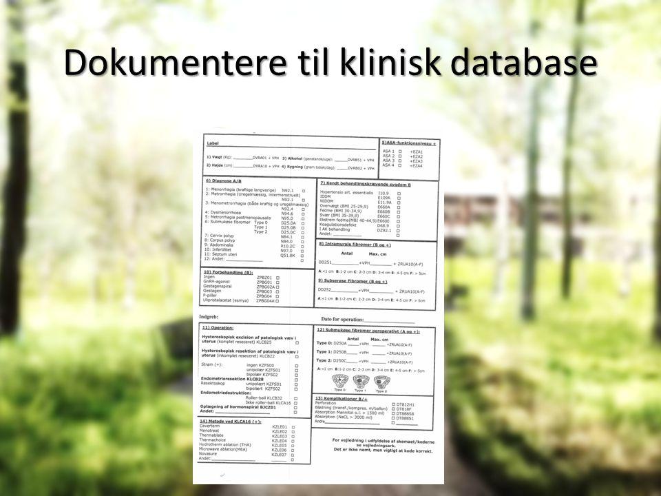Dokumentere til klinisk database