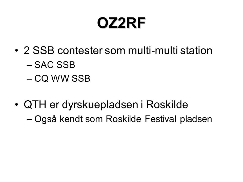 OZ2RF 2 SSB contester som multi-multi station
