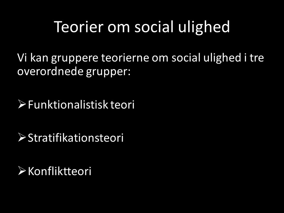 Teorier om social ulighed