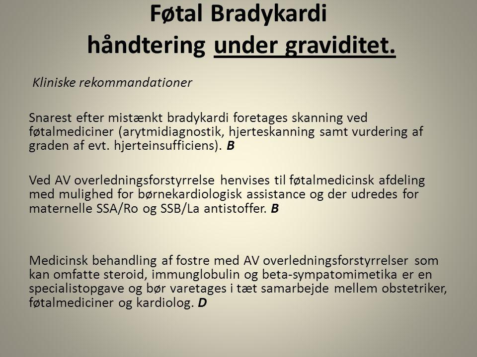 Føtal Bradykardi håndtering under graviditet.