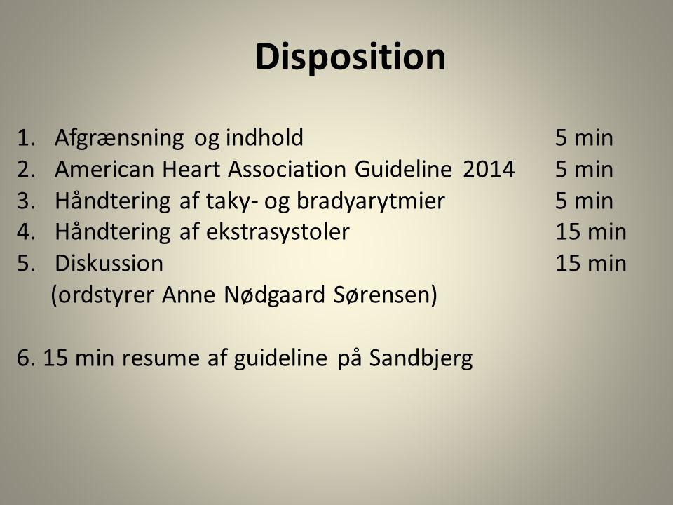 Disposition Afgrænsning og indhold 5 min