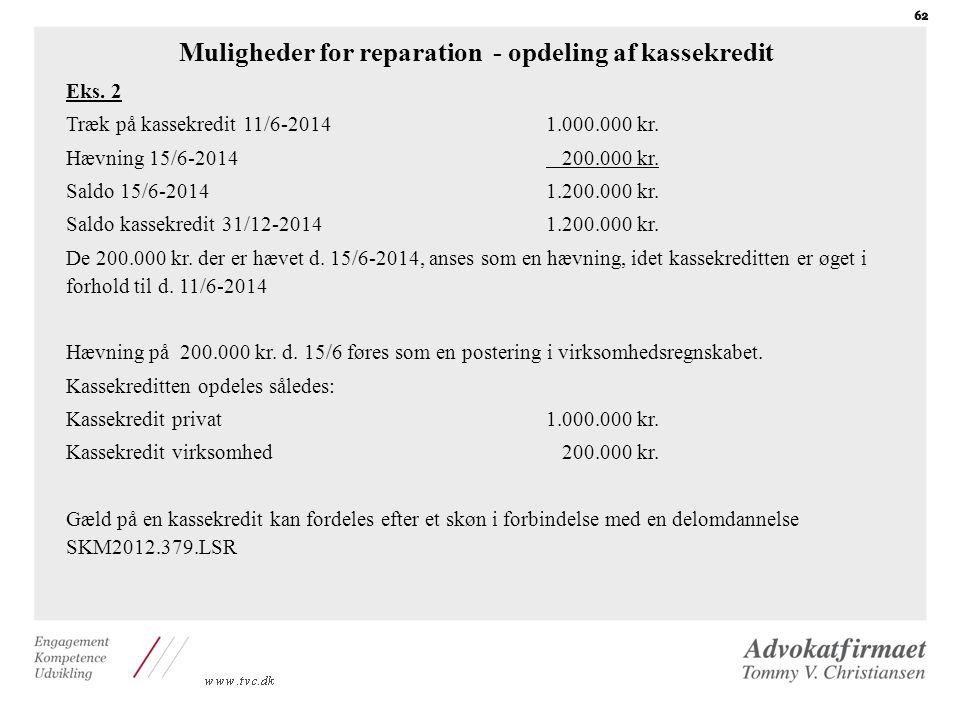 Muligheder for reparation - opdeling af kassekredit