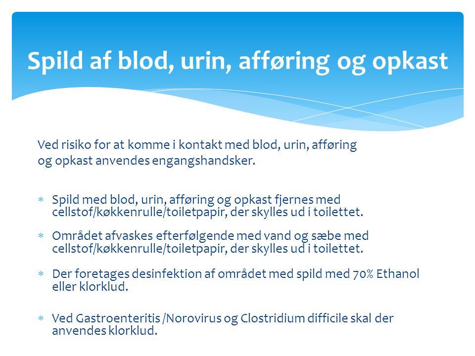 Spild af blod, urin, afføring og opkast