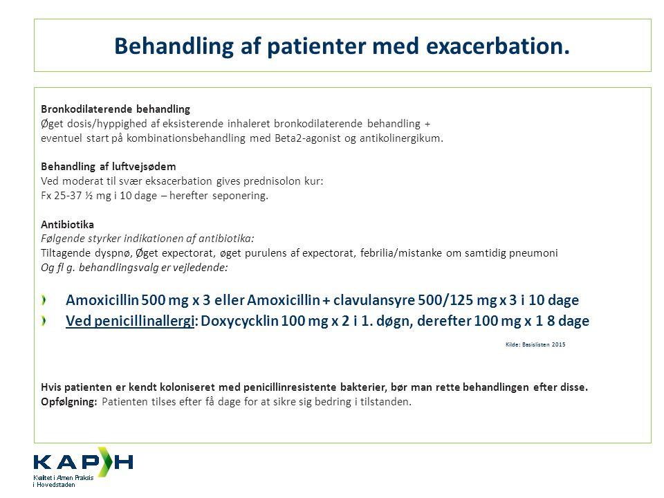 Behandling af patienter med exacerbation.