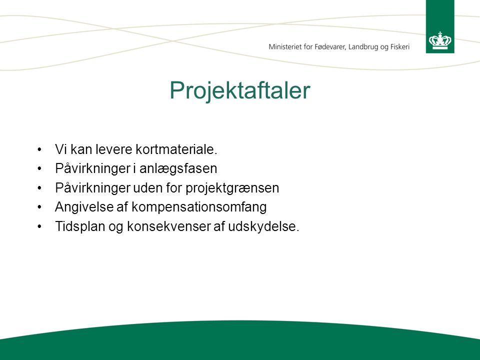 Projektaftaler Vi kan levere kortmateriale. Påvirkninger i anlægsfasen