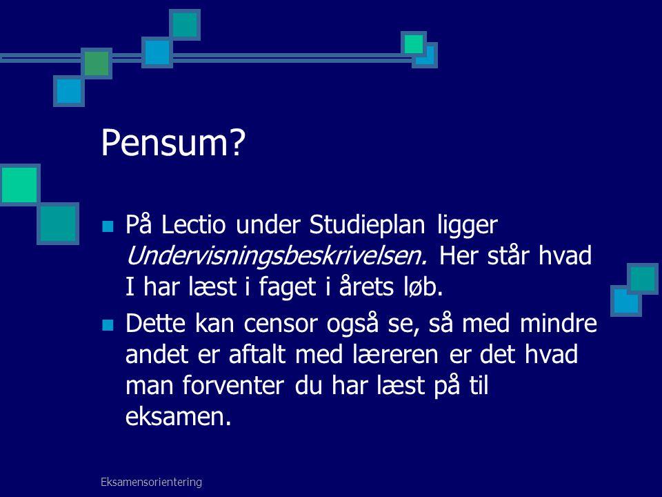 Pensum På Lectio under Studieplan ligger Undervisningsbeskrivelsen. Her står hvad I har læst i faget i årets løb.