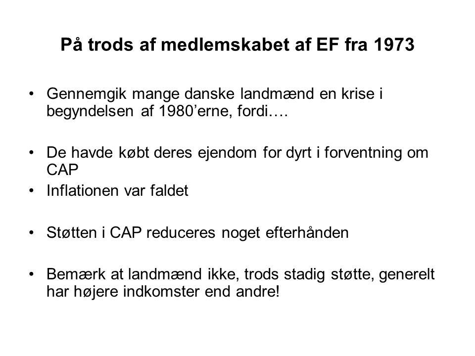 På trods af medlemskabet af EF fra 1973