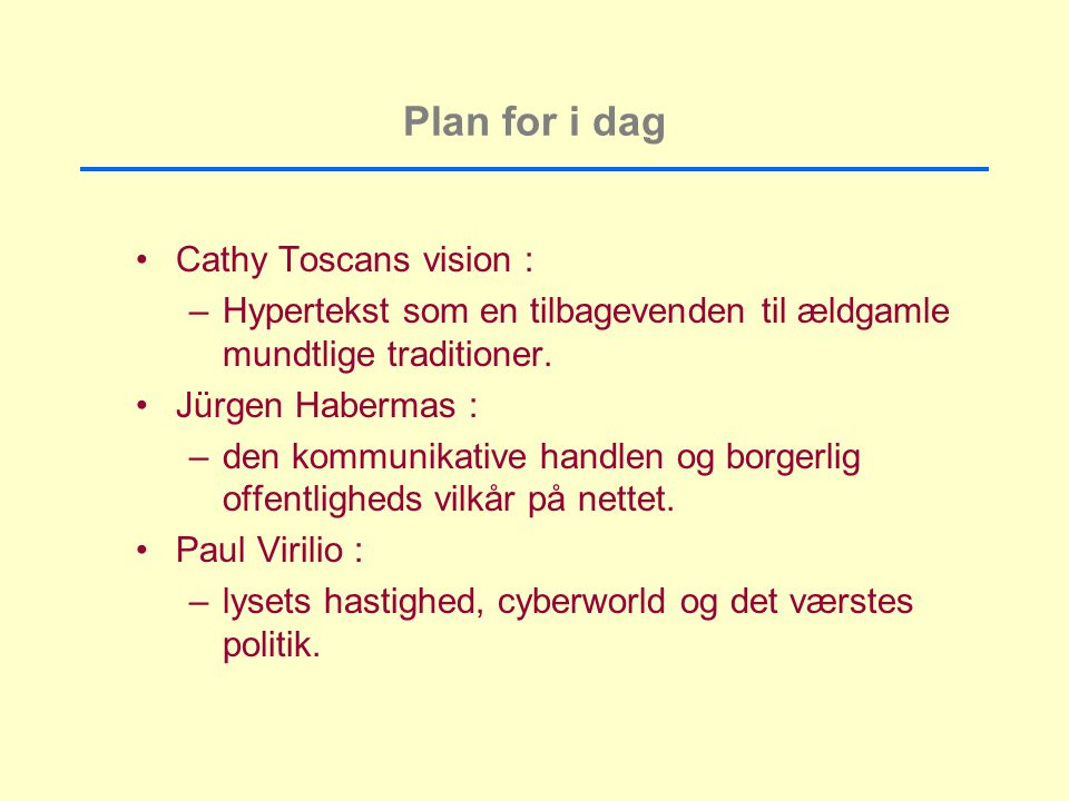 Plan for i dag Cathy Toscans vision :
