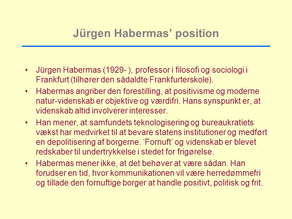 Jürgen Habermas' position