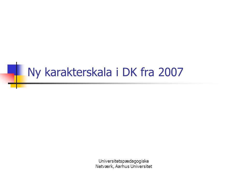 Ny karakterskala i DK fra 2007