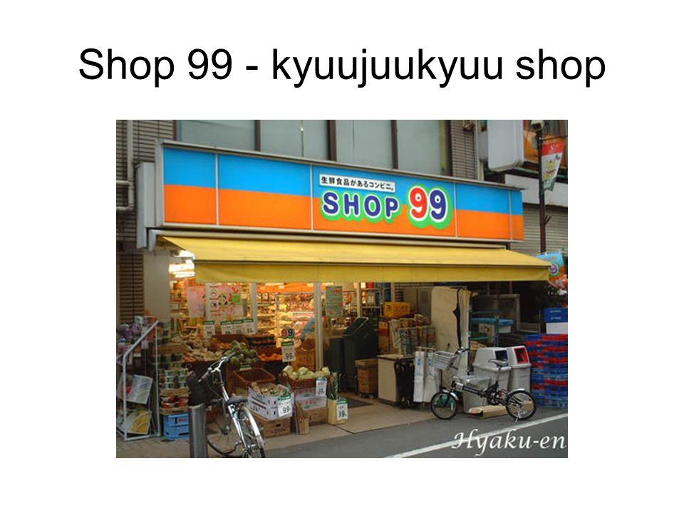 Shop 99 - kyuujuukyuu shop
