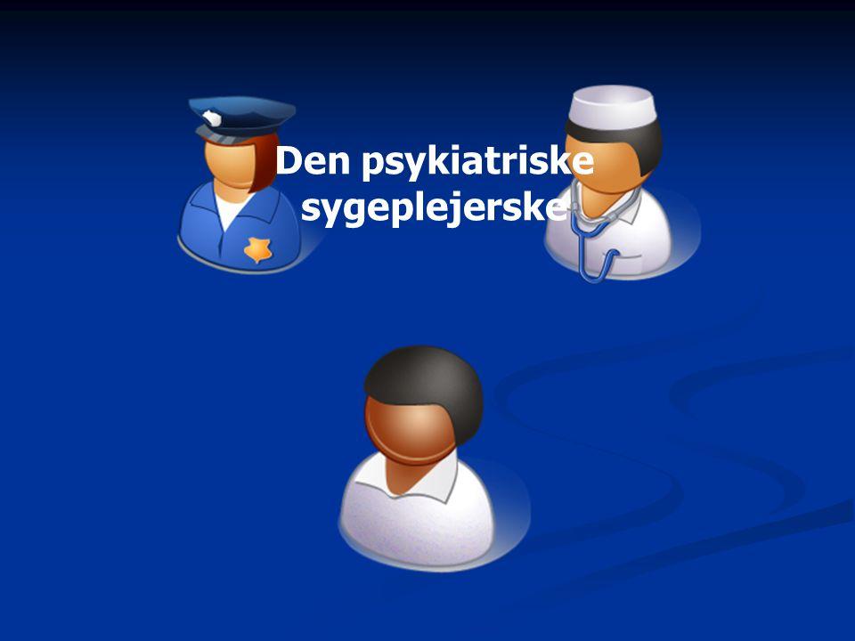 Den psykiatriske sygeplejerske