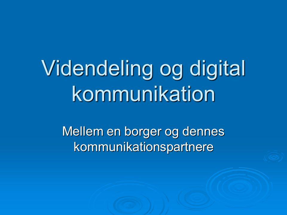 Videndeling og digital kommunikation