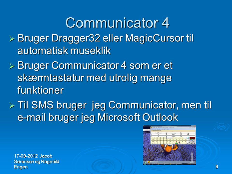 Communicator 4 Bruger Dragger32 eller MagicCursor til automatisk museklik.