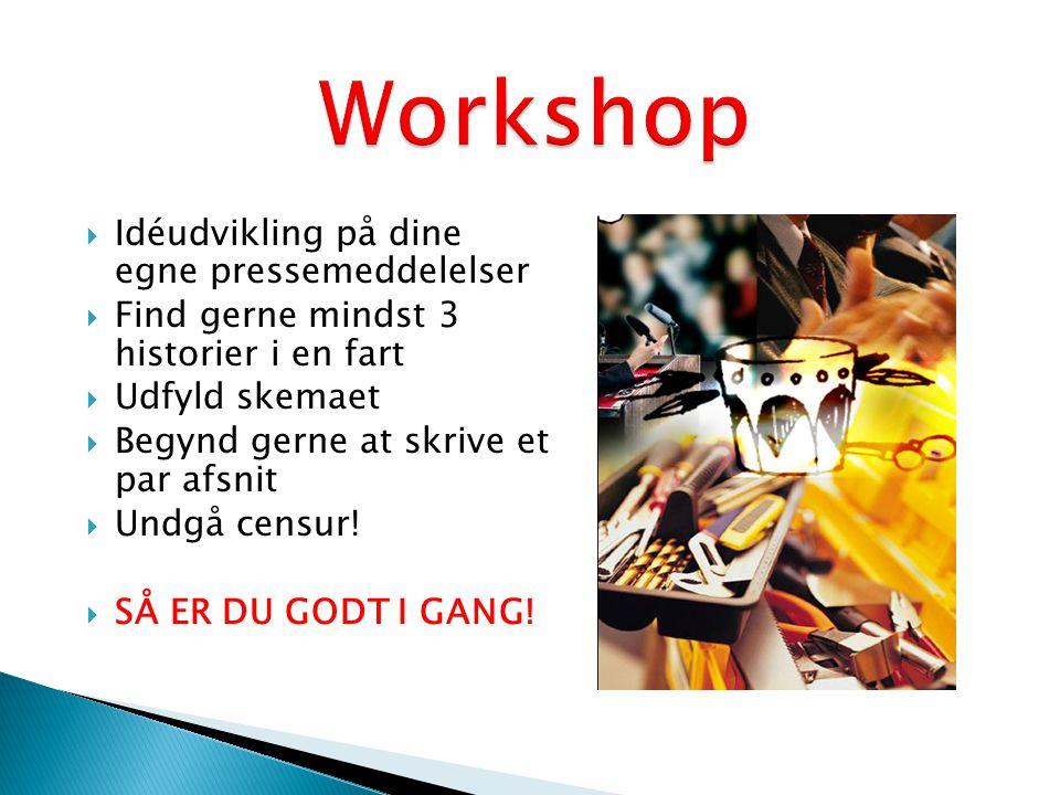 Workshop Idéudvikling på dine egne pressemeddelelser